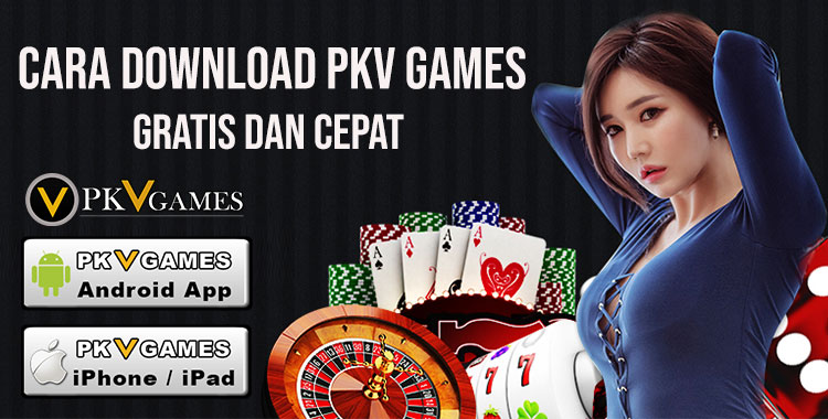 Cara Download Pkv Games, Login PkvGames, Daftar Pkv Games
